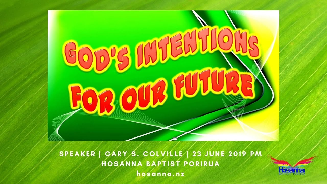 God's Intentions for our Future