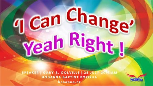 I Can Change: Yeah Right!