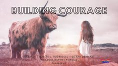Building Courage