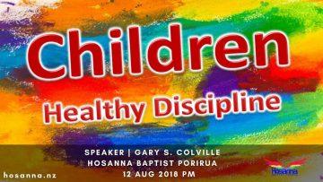Children: Healthy Discipline