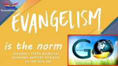 Evangelism is the Norm