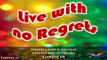 Live With No Regrets