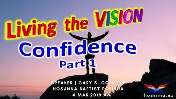 Living the Vision: Confidence Part 1