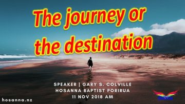 The Journey or the Destination
