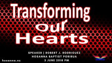 Transforming Our Hearts