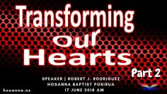 Transforming Our Hearts, Part 2